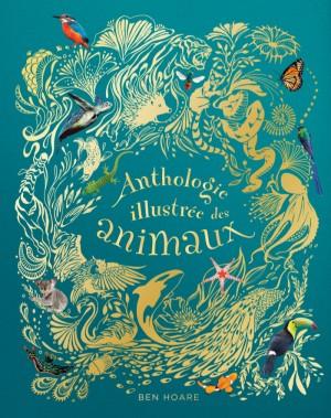 "Afficher ""L'anthologie illustrée des animaux fascinants"""
