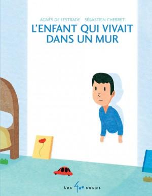 """Afficher """"L'enfant qui vivait dans un mur"""""""