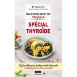 """Afficher """"Mes petites recettes magiques spécial thyroïde"""""""