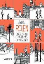 """Afficher """"Rouen par cent chemins différents"""""""