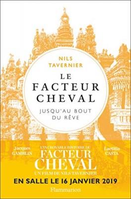 vignette de 'Le facteur Cheval (Nils Tavernier)'