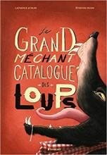 vignette de 'Le grand méchant catalogue des loups (Laurence Kubler)'