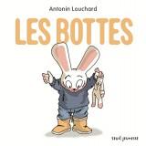 vignette de 'Les bottes (Antonin Louchard)'