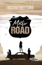 """Afficher """"Mother road"""""""