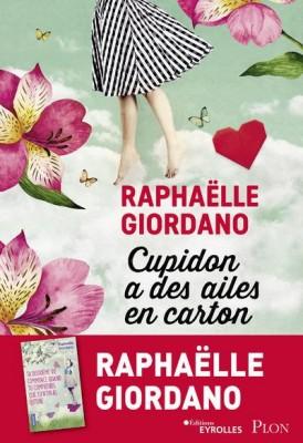vignette de 'Cupidon a des ailes en carton (Raphaëlle Giordano)'
