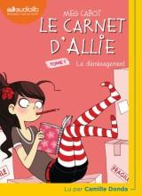 """Afficher """"Le carnet d'Allie (livre audio) n° 1 Le déménagement"""""""