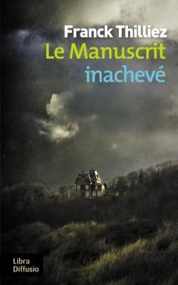 """Afficher """"Le Manuscrit inachevé"""""""