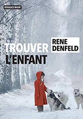vignette de 'Trouver l'enfant (Rene Denfeld)'