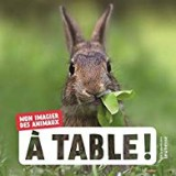 "Afficher ""A table !"""
