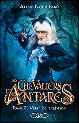 """Afficher """"Les Chevaliers d'Antarès n° 7 Vent de trahison"""""""