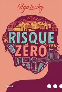 """Afficher """"Risque zéro"""""""