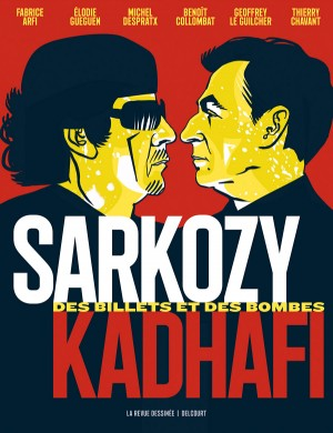 vignette de 'Sarkozy-Kadhafi (enquête Fabrice Arfi, Benoît Collombat, Michel Despratx et al.)'