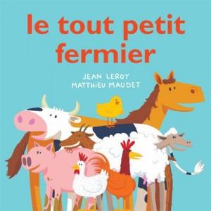 """Afficher """"Tout petit fermier (Le)"""""""