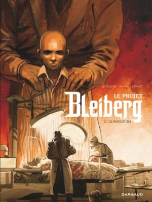 """Afficher """"Le projet Bleiberg n° 3 Le Patient 302"""""""
