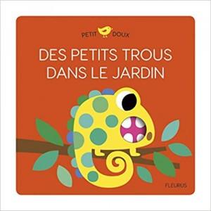 """Afficher """"Petit doux Des petits trous dans le jardin"""""""