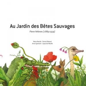 """Afficher """"Au jardin des bêtes sauvages - pierre vellones (1889-1939)"""""""