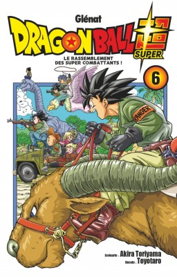 "Afficher ""Dragon Ball Super n° Tome 6Le rassemblement des super combattants !"""