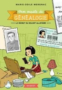 """Afficher """"Mon enquête de généalogie n° 2 Le secret du soldat allemand"""""""