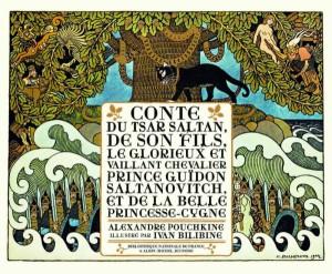 """Afficher """"Conte du tsar Saltan, de son fils, le glorieux et vaillant chevalier prince Guïdon Saltanovitch, et de la belle princesse-cygne"""""""