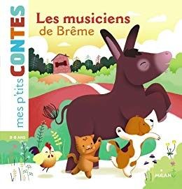 """Afficher """"Mes premiers contes Les musiciens de Brême"""""""
