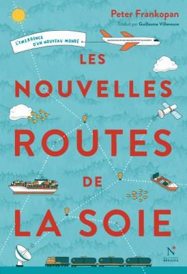 """Afficher """"Les nouvelles routes de la soie"""""""
