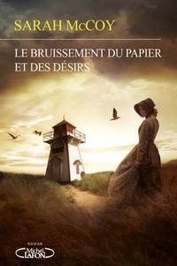 """Afficher """"Le bruissement du papier et des désirs"""""""