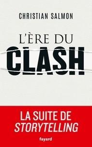 """Afficher """"L'ère du clash"""""""