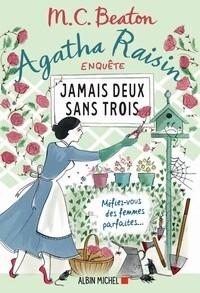 """Afficher """"Agatha Raisin enquête n° 16 Jamais deux sans trois"""""""