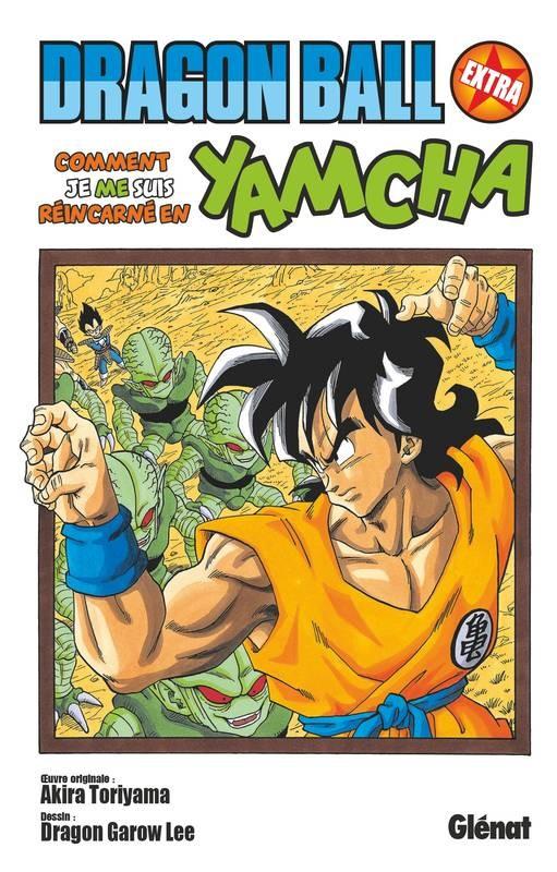 Dragon Ball n° HS Comment je me suis réincarné en Yamcha