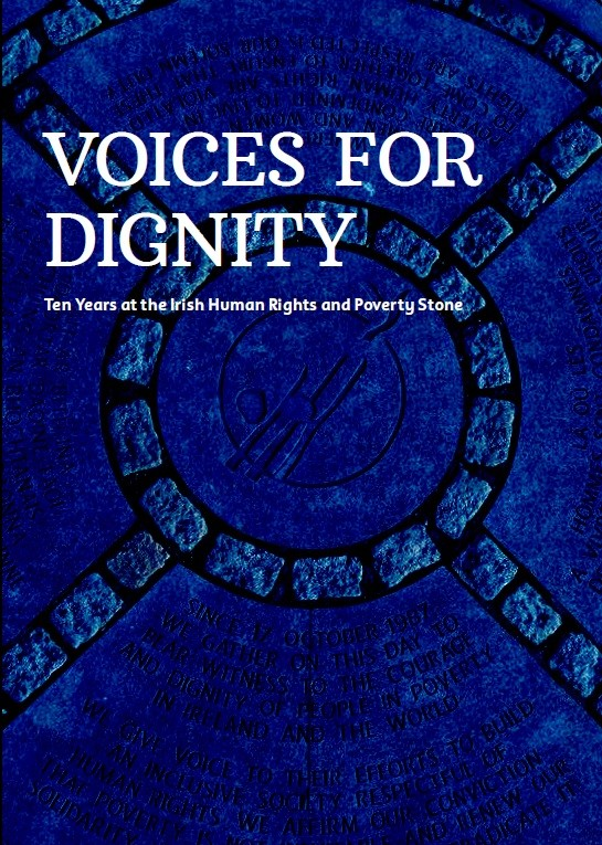 Voices for dignity - Ten Years at the Irish Human Rights and Poverty Stone