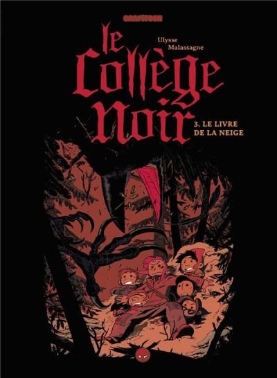Le Collège noir n° 3 Le livre de la neige