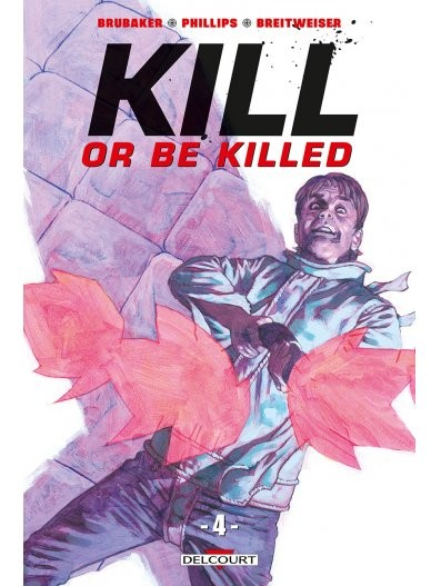 Kill or be killed n° 4 Kill or be killed T4