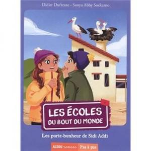 """Afficher """"Les écoles du bout du monde - Les porte-bonheur de Sidi Addi"""""""