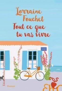 vignette de 'Tout ce que tu vas vivre (Lorraine Fouchet)'