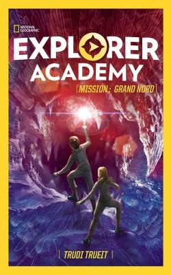 "Afficher ""Explorer academy n° 2 Mission Grand Nord"""