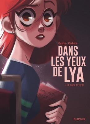 vignette de 'Dans les yeux de Lya n° 1<br /> En quête de vérité : Dans les yeux de Lya, 1 (Carbone)'