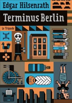 """Afficher """"Terminus Berlin"""""""