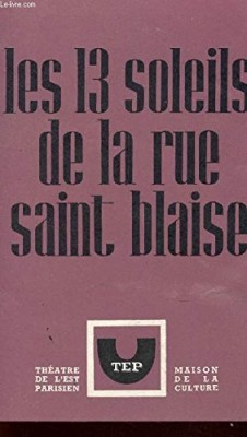 """Afficher """"Les 13 soleils de la rue Saint-Blaise"""""""