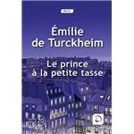 """Afficher """"Le prince à la petite tasse"""""""