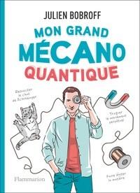 """Afficher """"Mon grand mécano quantique"""""""
