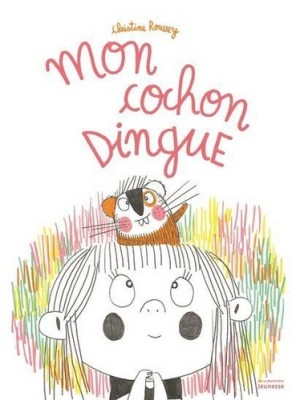 """Afficher """"Mon cochon dingue"""""""