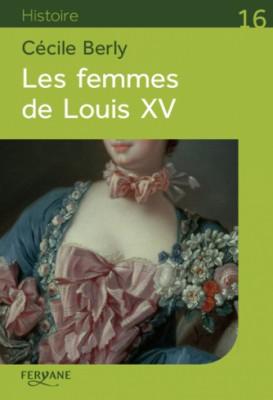 """Afficher """"Les femmes de Louis XV"""""""