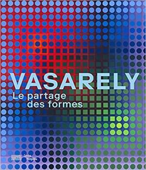 """Afficher """"Vasarely, Le partage des formes"""""""