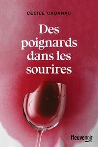 vignette de 'Des poignards dans les sourires (Cécile Cabanac)'