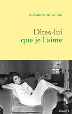 vignette de 'Dites-lui que je l'aime (Clémentine Autain)'