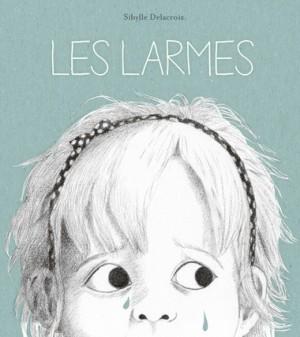 """Afficher """"Les larmes"""""""