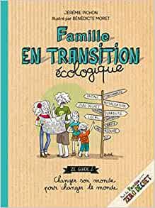 """Afficher """"Famille en transition écologique"""""""