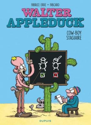 vignette de 'Walter Appleduck n° 1<br /> Cow-boy stagiaire (Fabcaro)'
