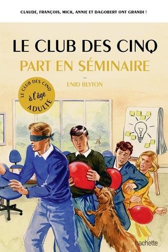 """<a href=""""/node/6031"""">Le Club des Cinq part en séminaire</a>"""