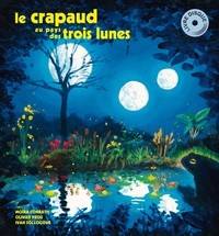 """Afficher """"Le Crapaud au pays des trois lunes"""""""
